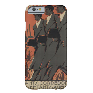 Avant! Travelers, brokers_Propaganda Poster Barely There iPhone 6 Case