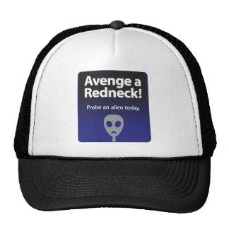 Avenge a Redneck – Probe an alien today Trucker Hat