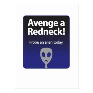 Avenge a Redneck – Probe an alien today Postcard