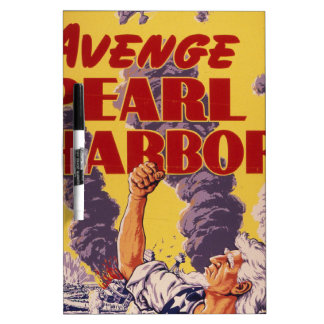 Avenge Pearl Harbor Dry-Erase Board