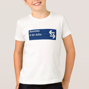 9600ea11fc7 Avenida 9 de Julio, Buenos Aires Street Sign T-Shirt