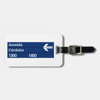 Avenida Córdoba, Buenos Aires Street Sign Bag Tag