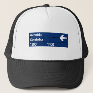 Avenida Córdoba, Buenos Aires Street Sign Trucker Hat