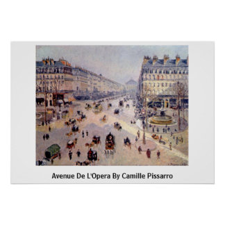 Avenue De L'Opera By Camille Pissarro Poster