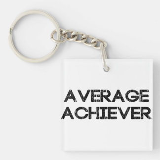 Average Achiever Double-Sided Square Acrylic Keychain