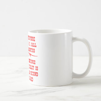 Average Response Time To A 911 Call Is Coffee Mug