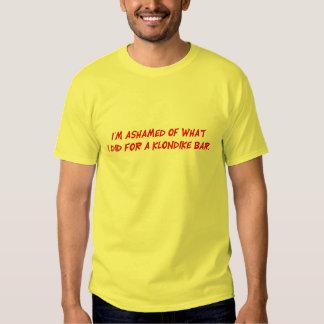 Avergonzado de lo que hice la camiseta playeras