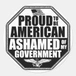 ¡Avergonzado de mi gobierno! Pegatina Redonda