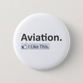 Aviation...I Like This Pinback Button