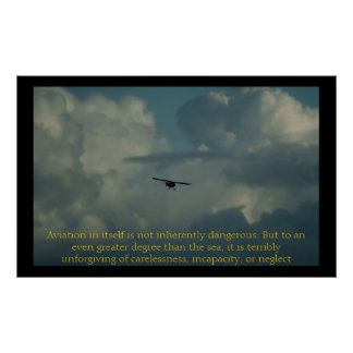 Aviation in itself is not inherently dangerous poster