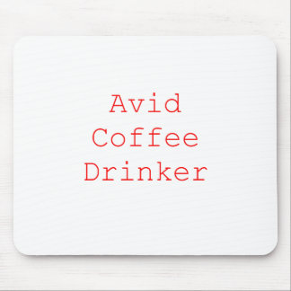 Avid Coffee Drinker Black Blue Red Mouse Pad