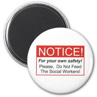 Aviso/asistente social imán redondo 5 cm