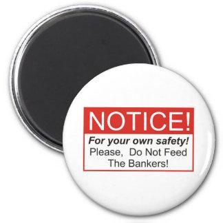 Aviso banquero imán de frigorífico