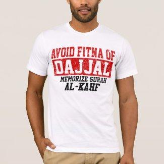 Avoid Fitna Of Dajjal Memorize Surah Al - Kahf T-Shirt