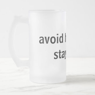 Avoid Hangovers Stay Drunk 16 oz frosted mug