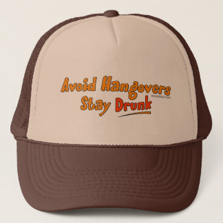 Avoid Hangovers - Stay Drunk Hats