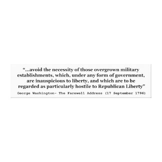 Avoid Overgrown Military Establishments Washington Canvas Print