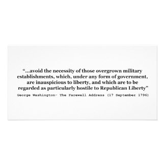 Avoid Overgrown Military Establishments Washington Card