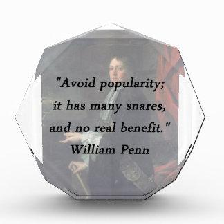 Avoid Popularity - William Penn Acrylic Award
