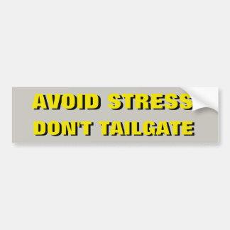 Avoid Stress Don't Tailgate Shadow Bumper Sticker