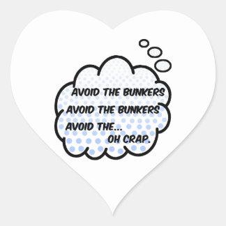 Avoid the Bunkers Heart Sticker