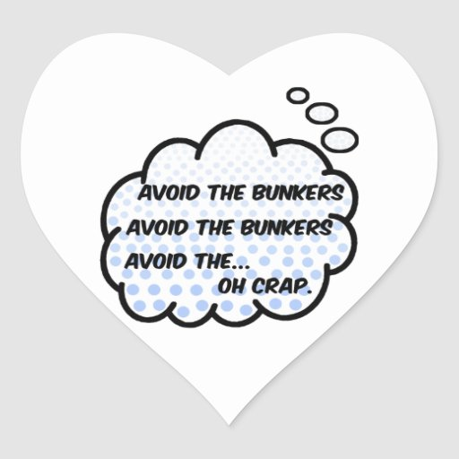 Avoid the Bunkers Heart Stickers