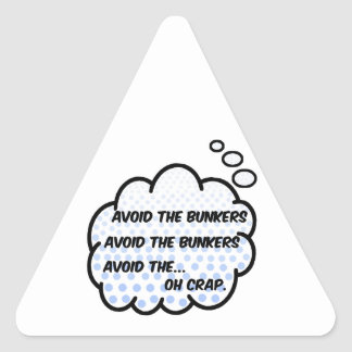Avoid the Bunkers Triangle Sticker