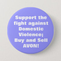 Avon: Domestic Violence Pinback Button