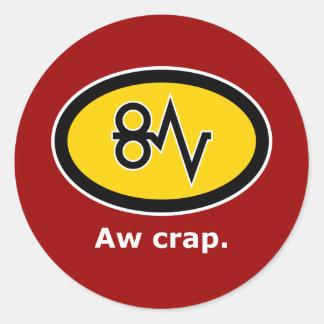 """""""Aw Crap, Paper Jam!"""" Classic Round Sticker"""