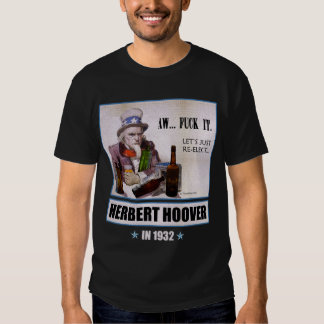 'Aw F*** It, Let's Re-Elect Hoover' Dark t-shirt