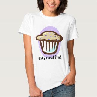 aw muffin! tee shirt