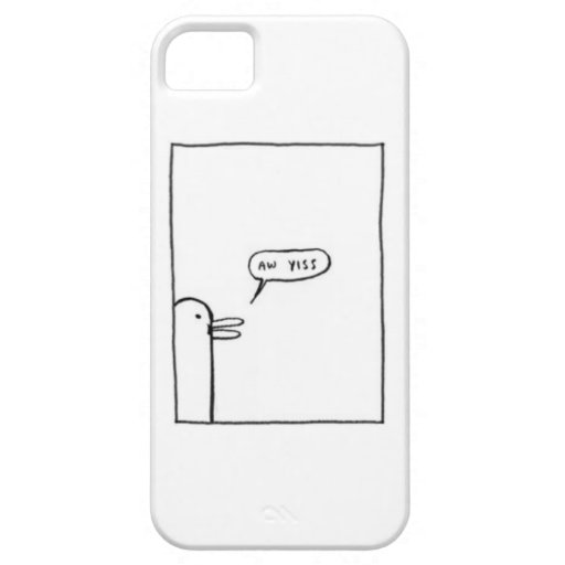 Aw Yiss iphone 5 case