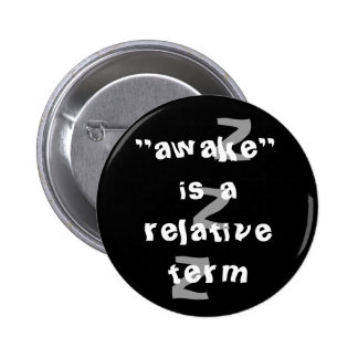 Awake es un término relativo pin