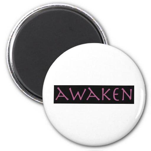 Awaken Fridge Magnets