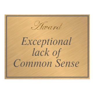 Award for Exceptional Lack of Common Sense Postcard