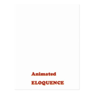 AWARD Gift:  ANIMATED ELOQUENCE word play Postcard