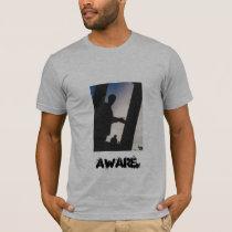 Aware. T-Shirt