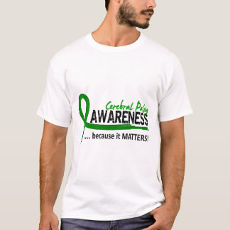 Awareness 2 Cerebral Palsy T-Shirt