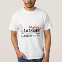 Awareness 2 Mesothelioma T-Shirt