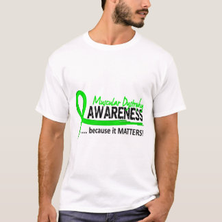Awareness 2 Muscular Dystrophy T-Shirt