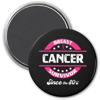 Awareness Breast Cancer Survivor Since 80s Magnet
