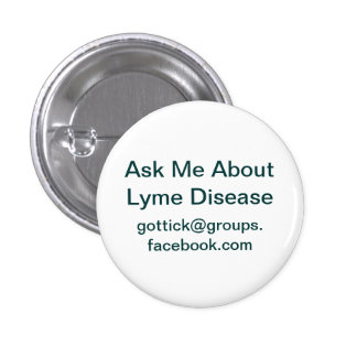 Awareness Button For Lyme Disease