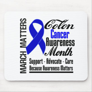 Awareness Matters Colon Cancer Month Mouse Pad