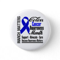 Awareness Matters Colon Cancer Month Pinback Button