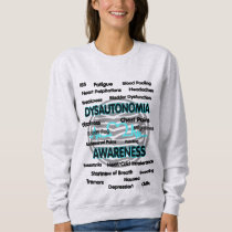 Awareness/Symptoms...Dysautonomia Sweatshirt