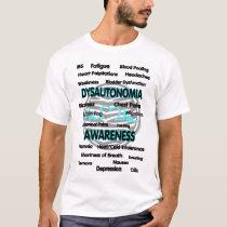 Awareness/Symptoms...Dysautonomia T-Shirt