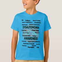 Awareness/Symptoms...Dysautonomia T-Shirt