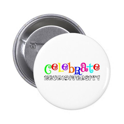 Awareness tee neurodiversity 2 inch round button