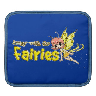 Away with the fairies sleeve for iPads