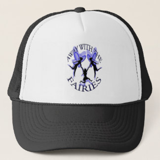 away with the fairies trucker hat